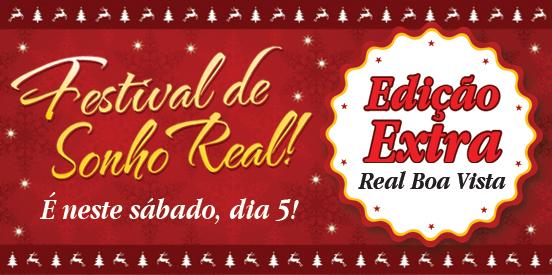 Amanhã tem Festival de Sonho Real, Edição Extra!