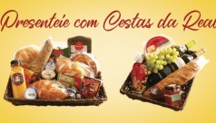 Presenteie com Cestas da Real!